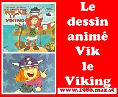 Les années 80: Vik le viking