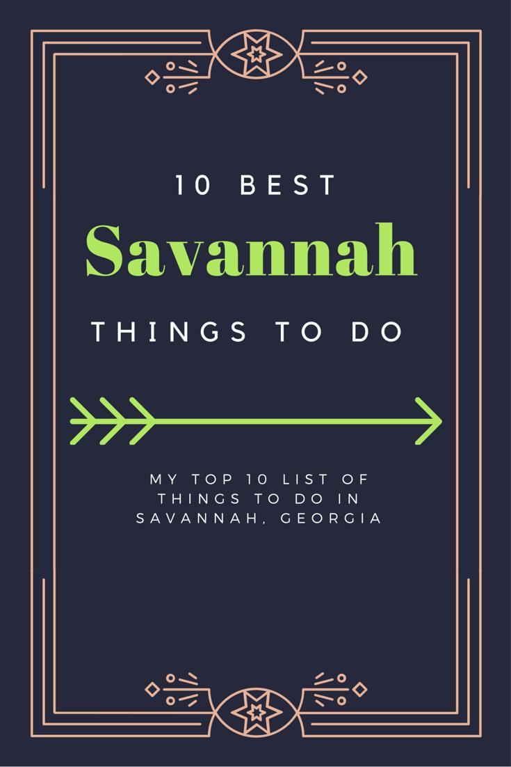 jan 11 top 10 things for a perfect weekend in savannah | savannah ga