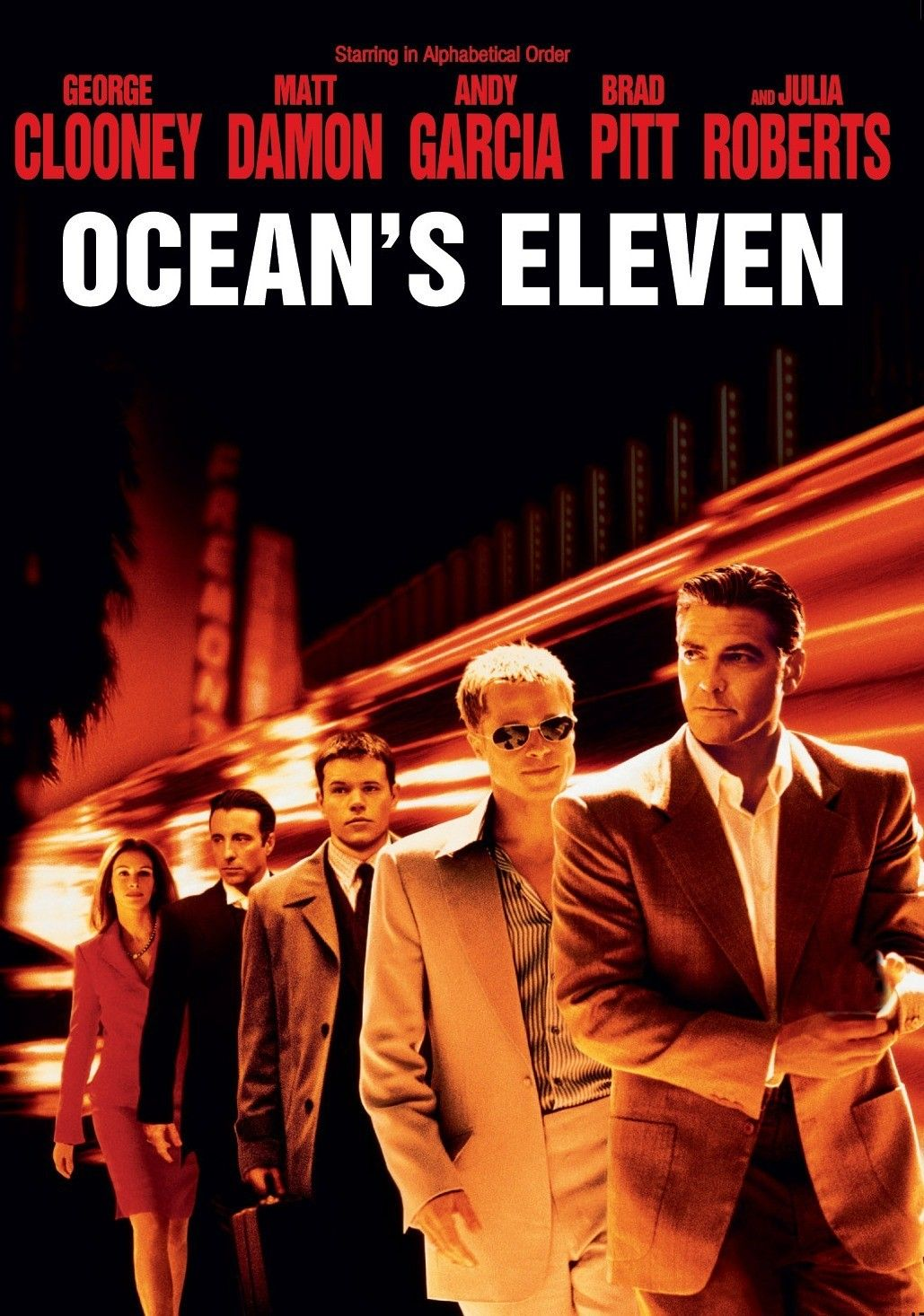Oceans Eleven  Brad...matt...george...and casey too!  What's not to love?