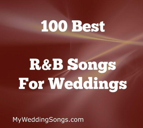 Rb Wedding Songs.The 100 Best R B Songs For Weddings 2019 In 2019 Johnson