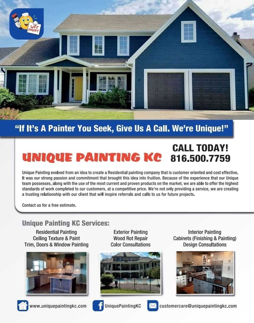We Are Unique Painting Kc If It S A Painter You Seek Give Us A Call We Re Unique Interior Design Consultation Exterior Paint Design Consultant