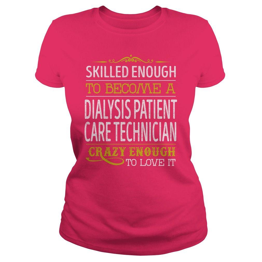 a Dialysis Patient Care Technician Crazy Enough Job