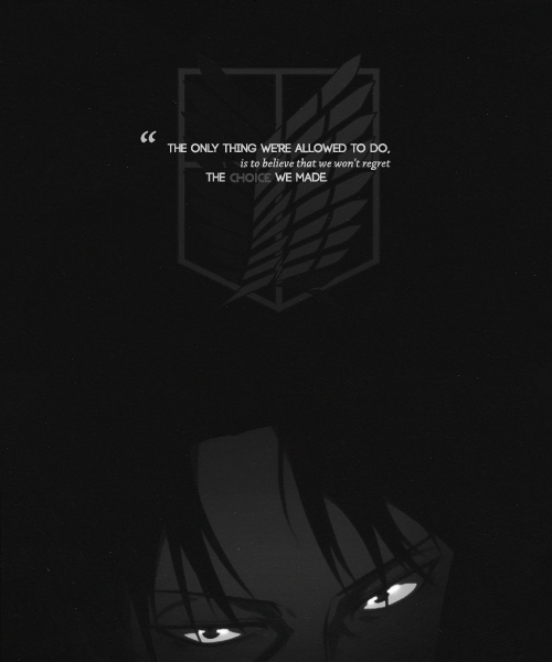 A Quote By Levi From Shingeki No Kyojin Animequotes Attack On Titan Aesthetic Attack On Titan Anime Attack On Titan Levi