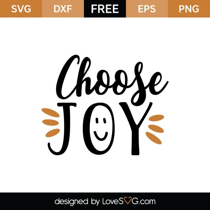 Download Choose joy | Free Cricut & Silhouette Files | Choose joy ...