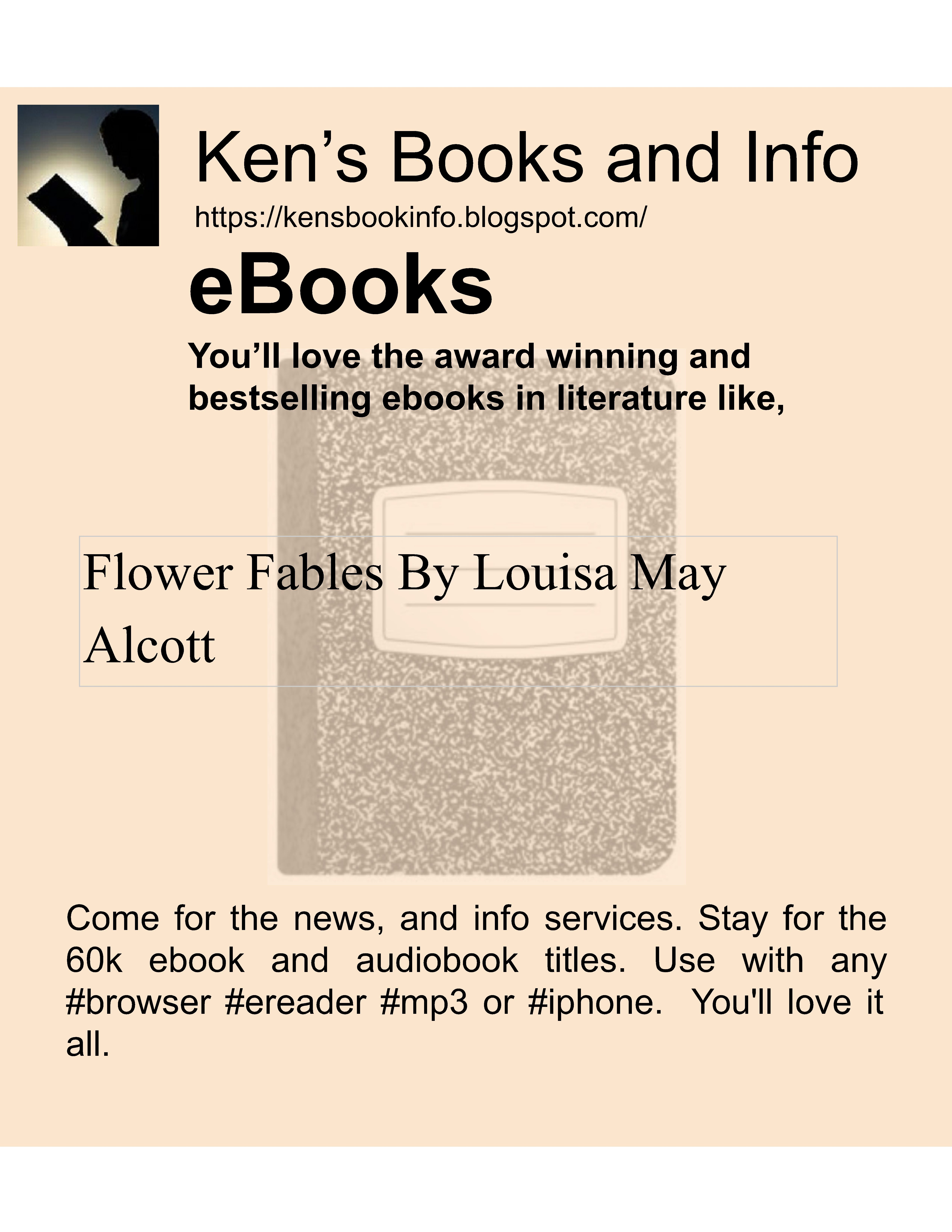 #Literature from top #authors like  Flower Fables By Louisa May Alcott  Come for the #news #info #email #online #apps #websites, and #search engine. Stay for the 60k #ebook and #audiobook titles. You'll #love it all.