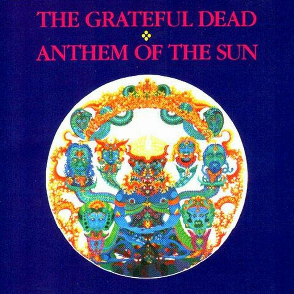 288 The Grateful Dead Anthem Of The Sun 1968 With Images
