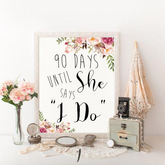 Pink Floral Bridal Shower Decor Days Until She Says I Do Sign printable DIY wedding