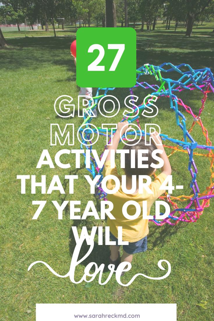 Gross Motor Activities For 4 7 Year Olds Activities For 5 Year Olds Activities For 1 Year Olds Gross Motor Activities