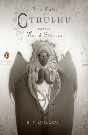 The Call Of Cthulhu And Other Weird Stories Cthulhu Weird Stories Call Of Cthulhu