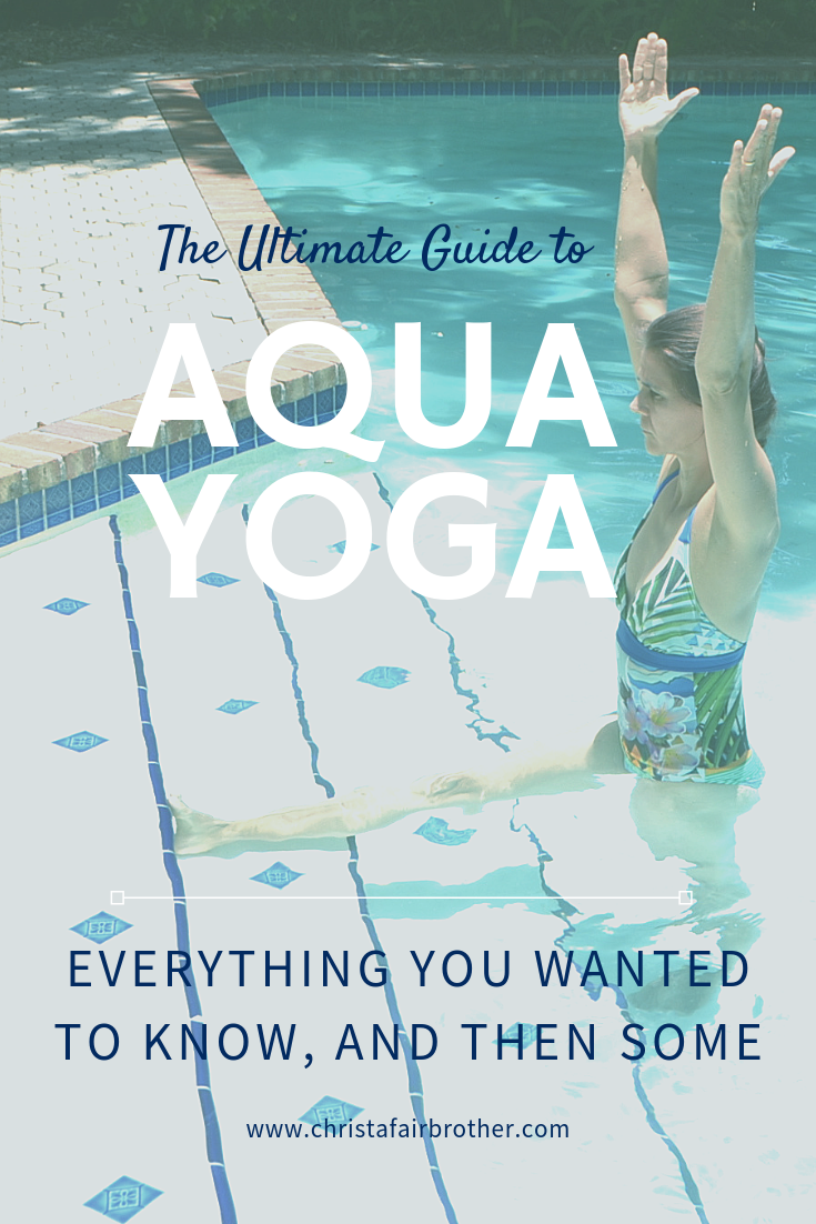 The Ultimate Guide to Aqua Yoga  Water yoga poses, Pool workout