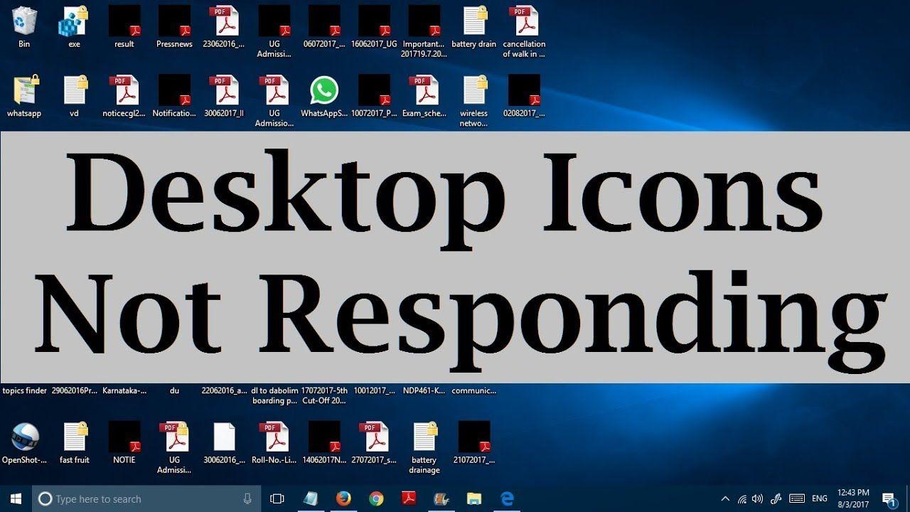 Unable to click on desktop icons in Windows 10 (Desktop