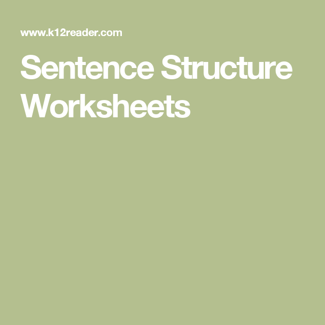 Sentence Structure Worksheets English Grammar Pinterest