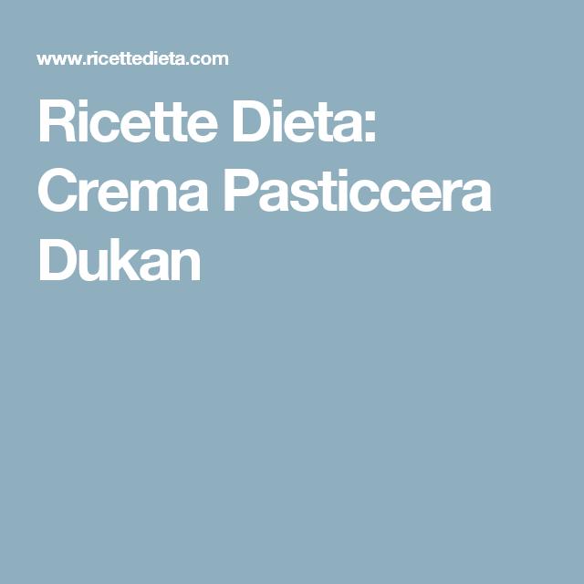 Ricette Dieta: Crema Pasticcera Dukan