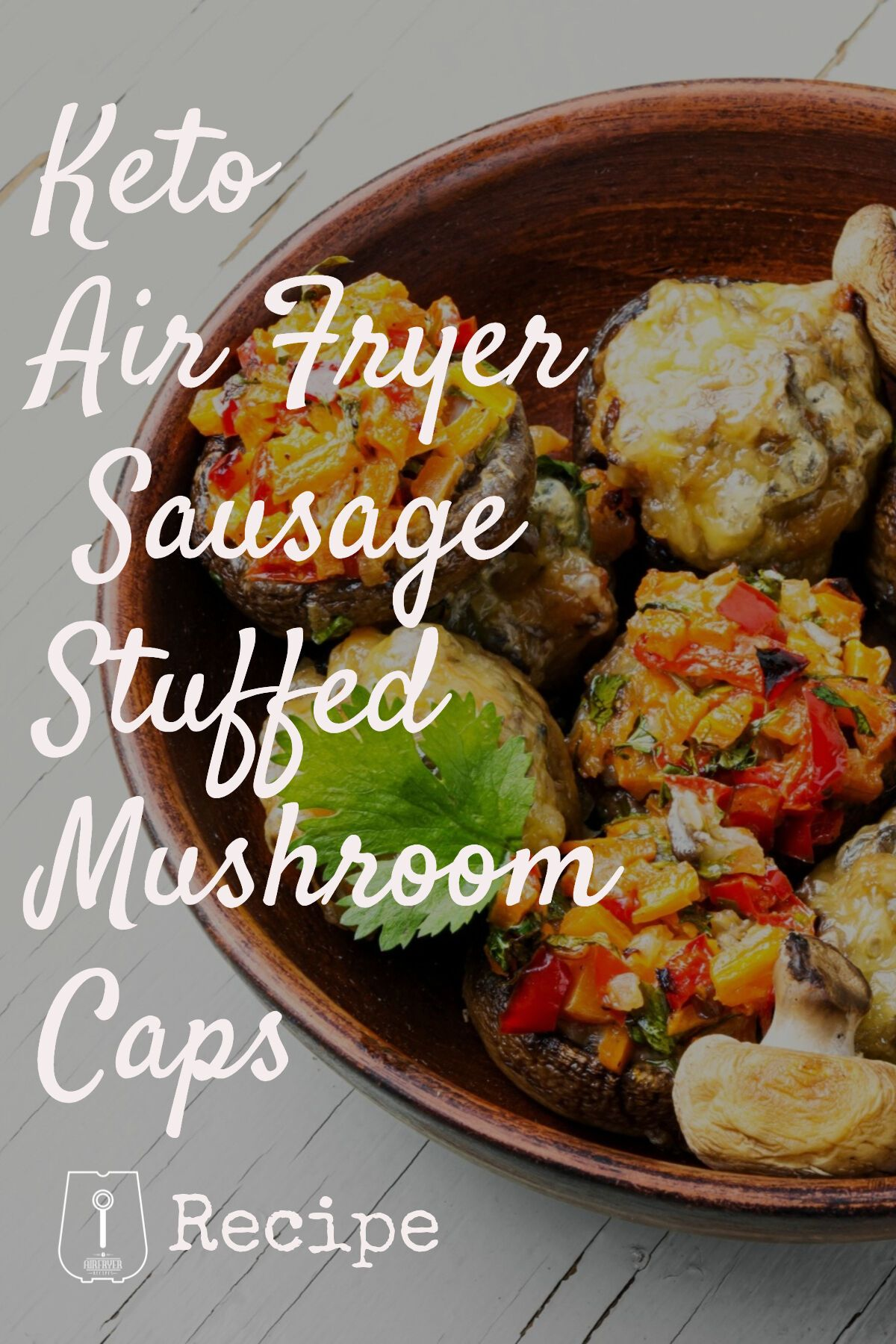 Keto Air Fryer SausageStuffed Mushroom Caps What could