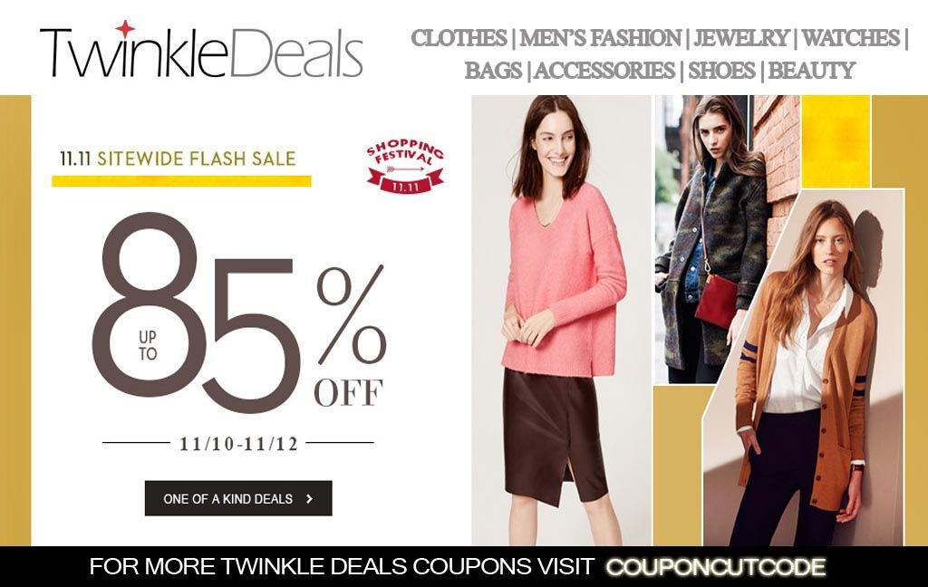 11.11 Sidewide Flash Sale: Up to 85% discount on all products.   For more twinkle deals coupon codes visit:  http://www.couponcutcode.com/stores/twinkledeals/