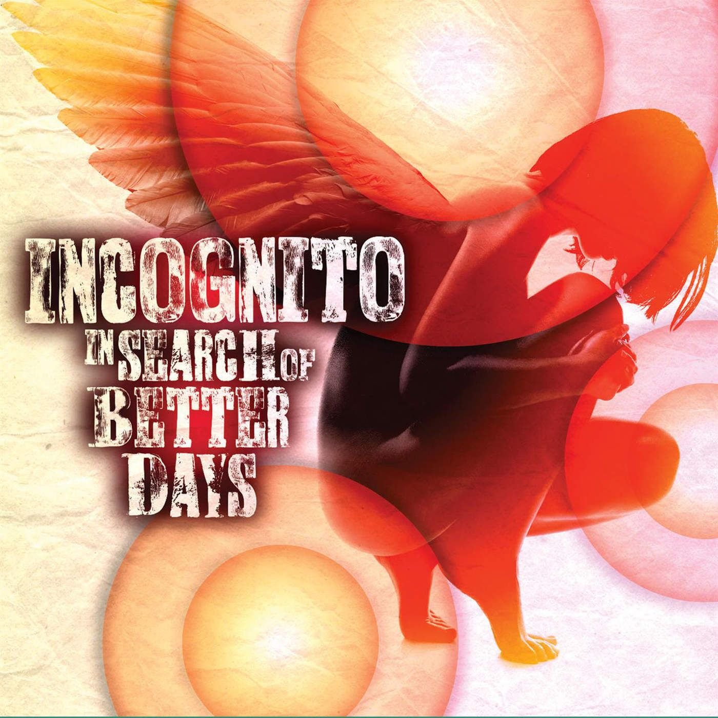Incognito In Search Of Better Days Incognito Album Smooth Jazz