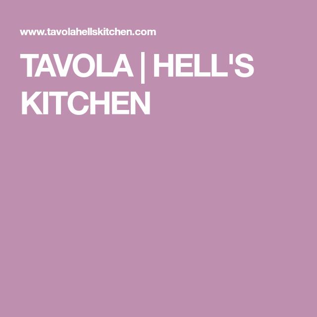 Tavola Hell S Kitchen New York Favs In 2018 Pinterest Hells