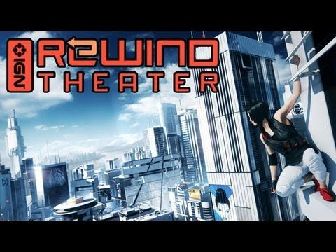 IGN Rewind Theater - Mirror's Edge Sequel