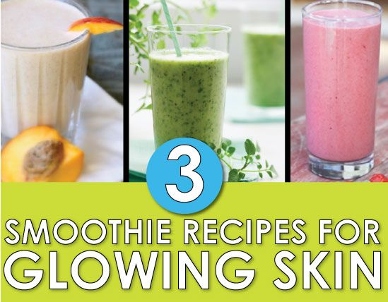 3 Smoothie Recipes For Bright, Glowing Skin