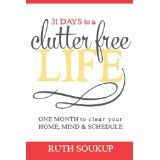31 Days to a Clutter Free Life!!!