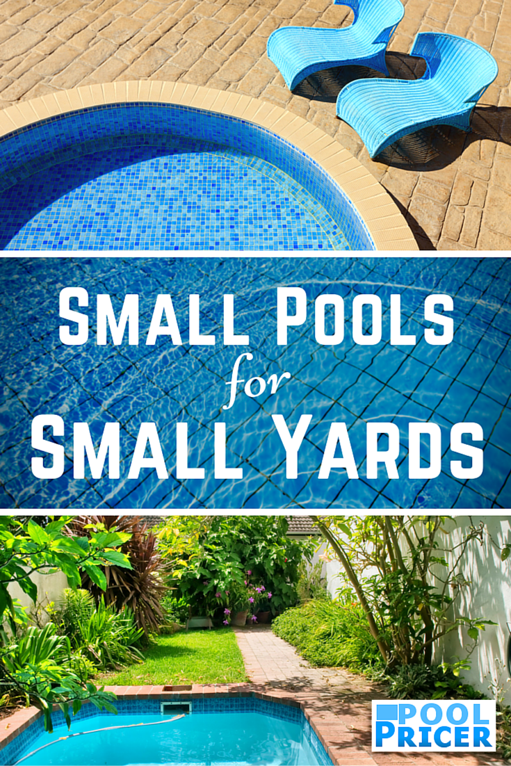 Small Pools For Small Yards Pool Pricer Pools For Small Yards Small Pools Small Pools Backyard