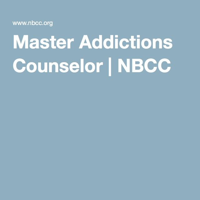 Master Addictions Counselor Nbcc Lcas Pinterest National Board