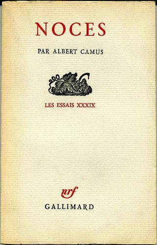 Albert Camus Noces Editions Gallimard 1950 Essais I