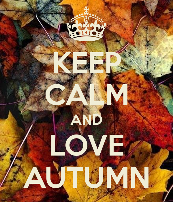 KEEP CALM AND LOVE AUTUMN - KEEP CALM AND CARRY ON Image