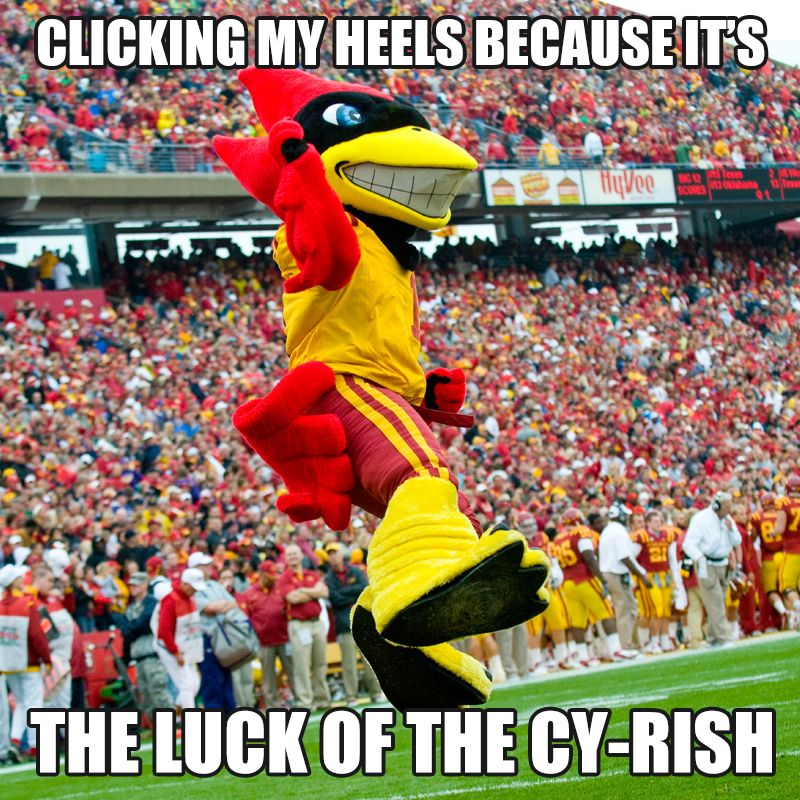 Thanks For This Meme Submission Helen Bennett It S The Punny Things In Life Cyrish Luck Cyclones Mas Iowa State University Iowa State Iowa State Cyclones