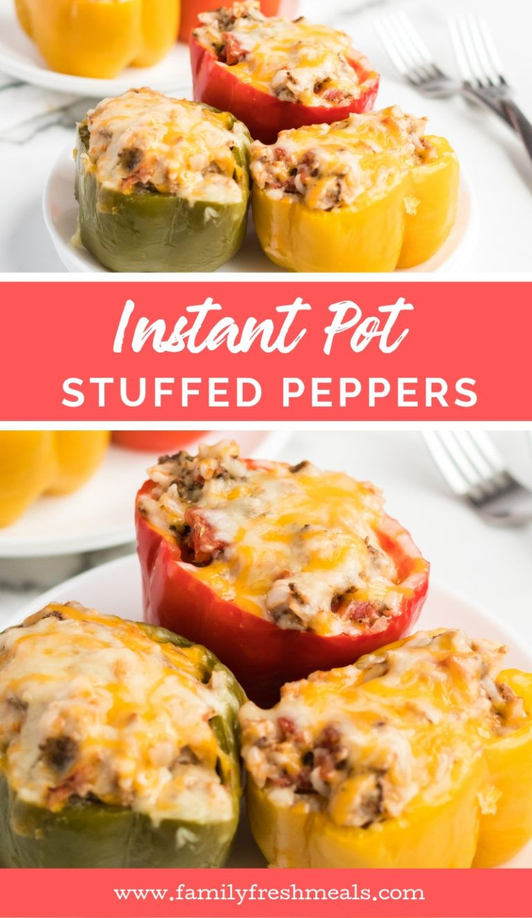 Instant Pot Stuffed Peppers Family Fresh Meals With Images Stuffed Peppers Instant Pot Dinner Recipes