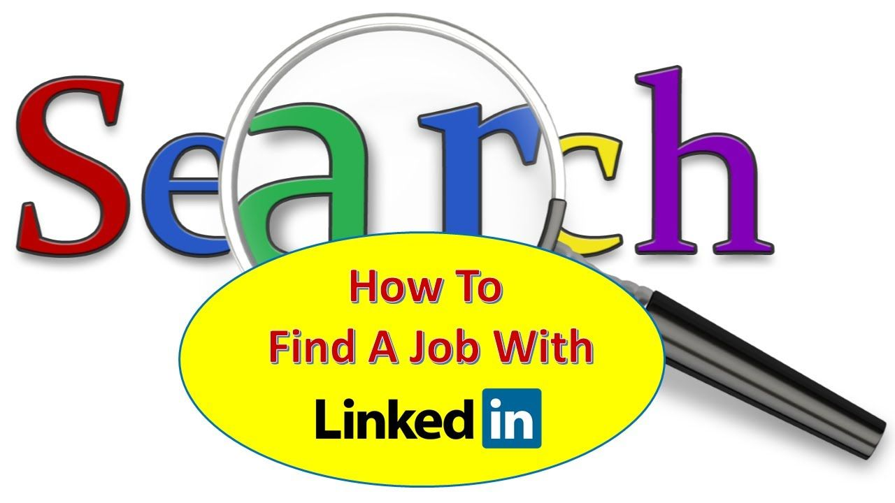 How to find a job with linkedin how to use linkedin to
