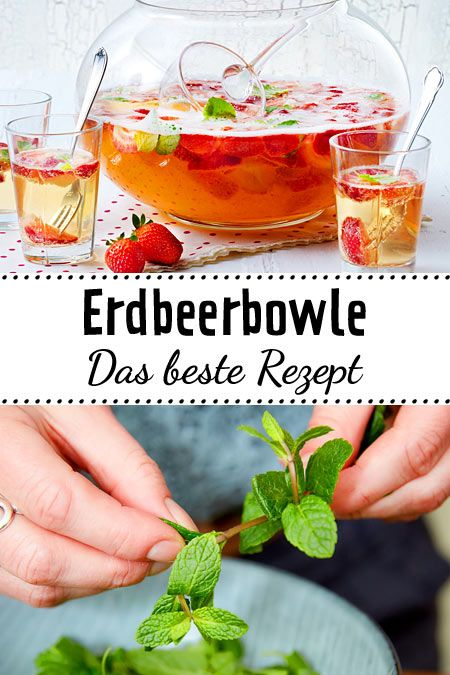 Photo of Erdbeerbowle – das beste Rezept