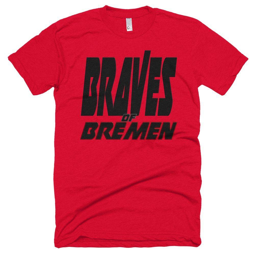 BRAVES of Bremen T