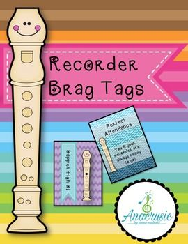 Recorder Brag Tags - Awesome Incentives to keep everyone motivated to practice until the end of the year!
