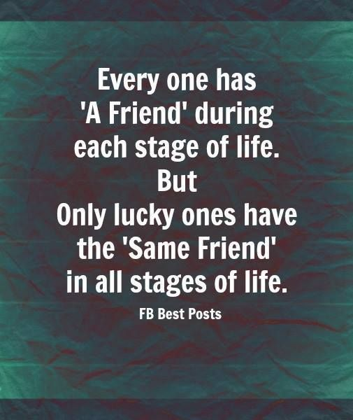 #every #life #stage #friend