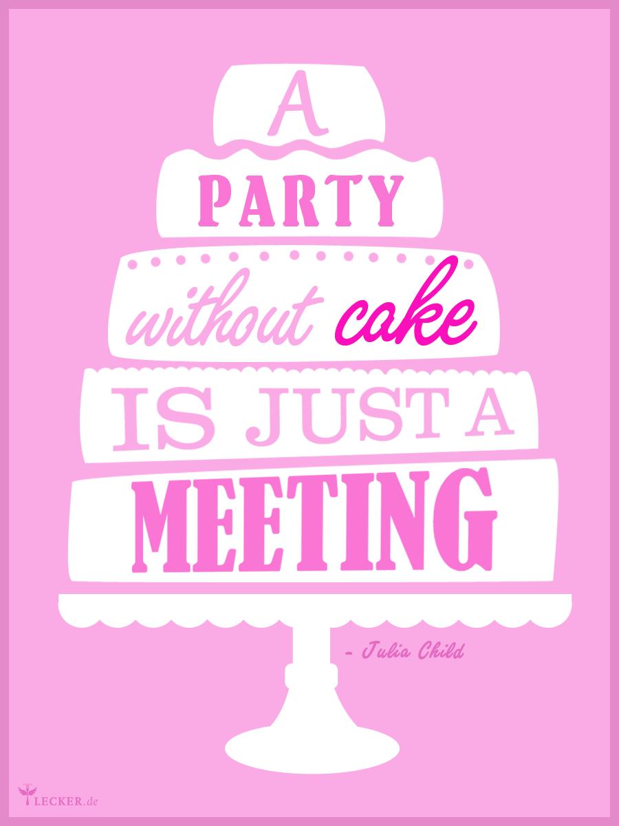 Partykuchen Susse Rezeptideen Zum Feiern Food Quotes Pinterest