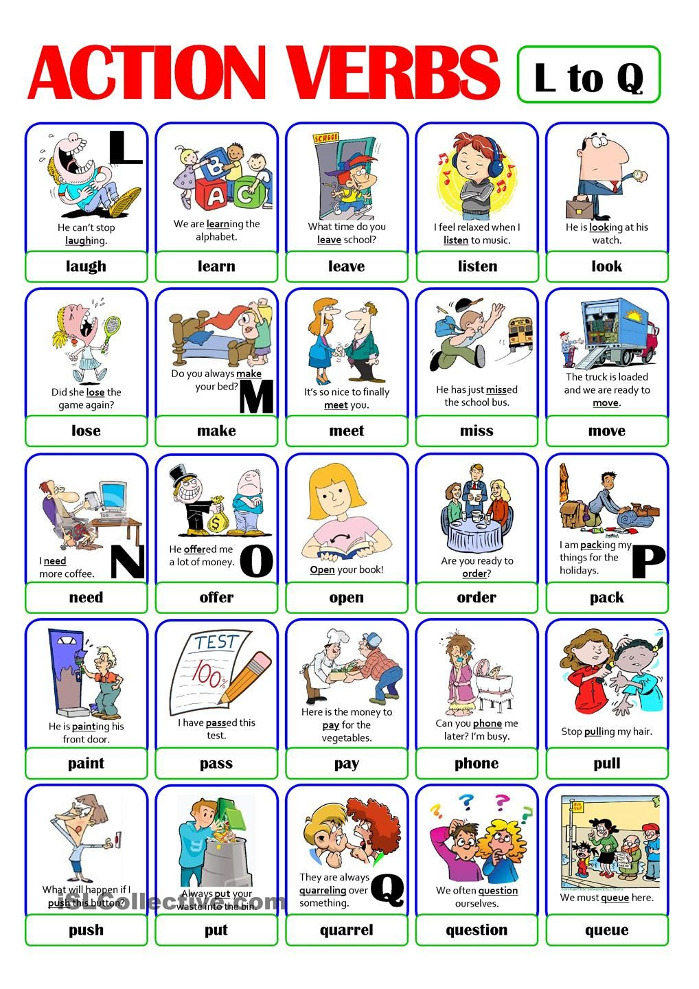 This is the third worksheet of the ACTION VERB set. It includes verbs from  l) to q). There is always a picture and an example sentence to help make  the ...