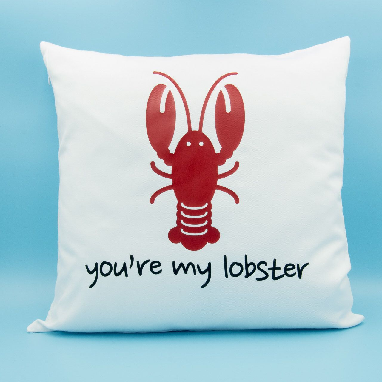 You're My Lobster White Twill Throw Pillow 16x16 Friends