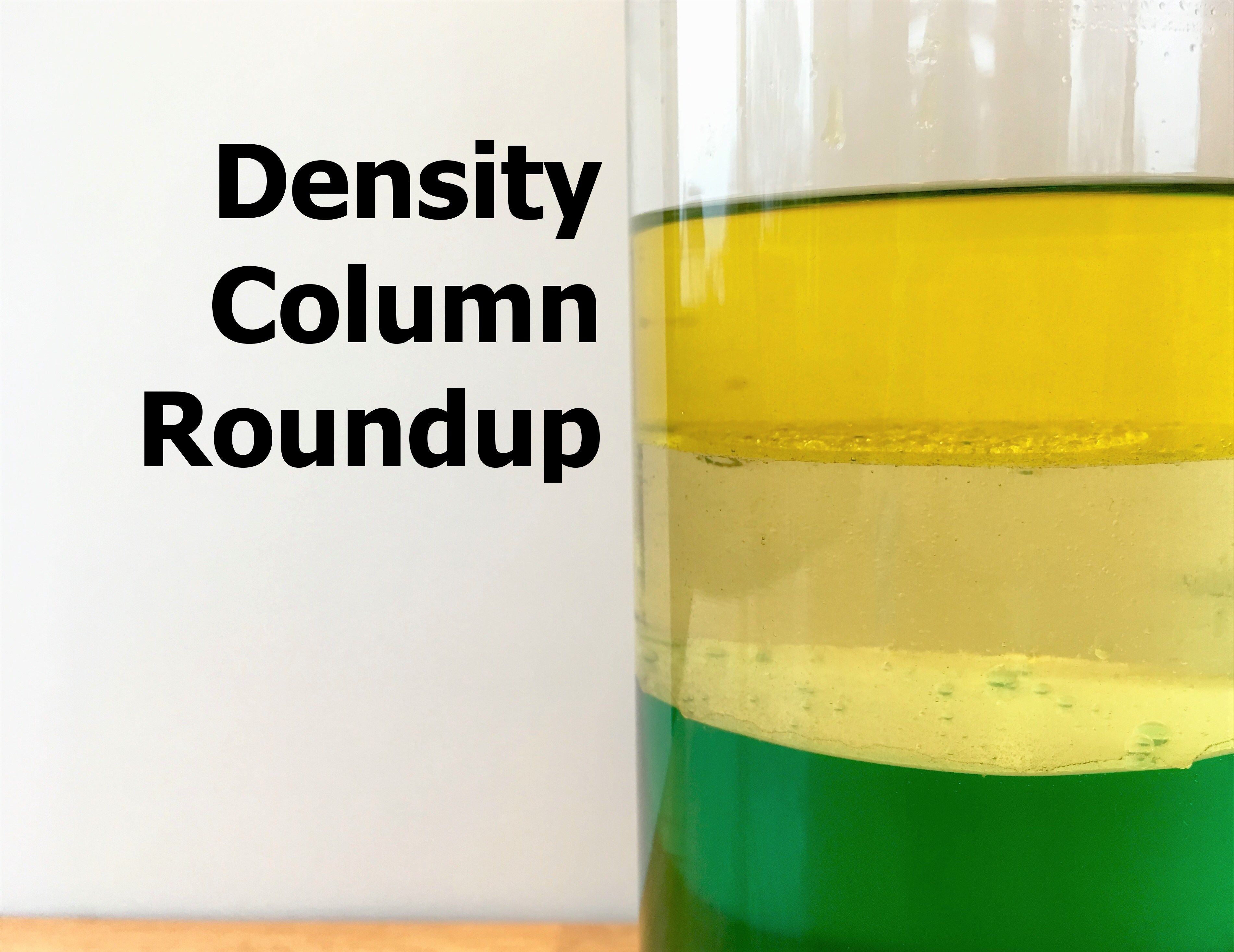 Density Column Roundup, including why a Lava Lamp is a great way to teach about density!