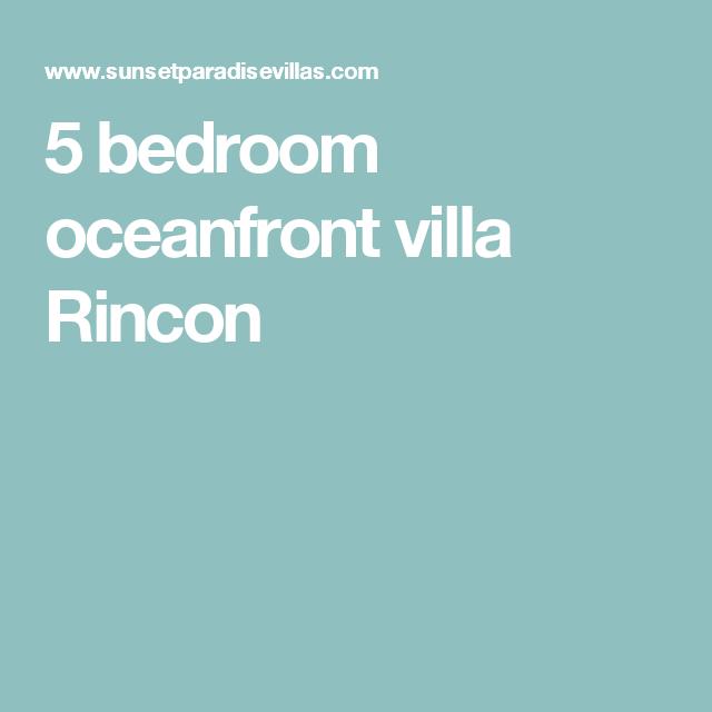 5 bedroom oceanfront villa  Rincon