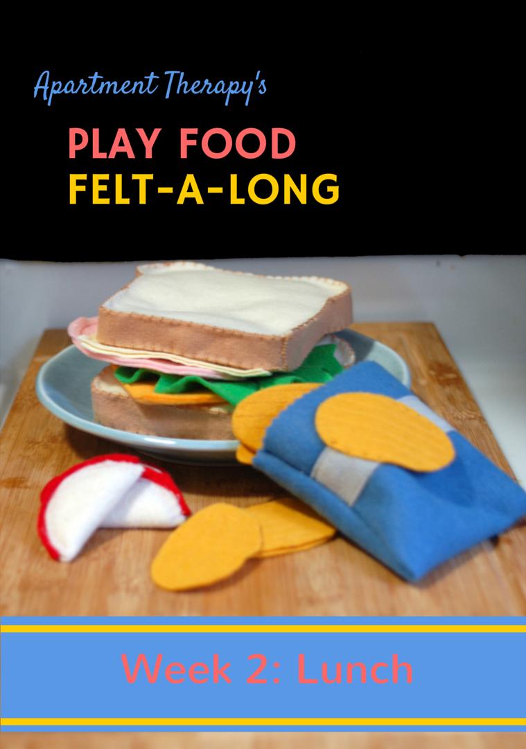 Play Food Felt-A-Long: Lunch Time!
