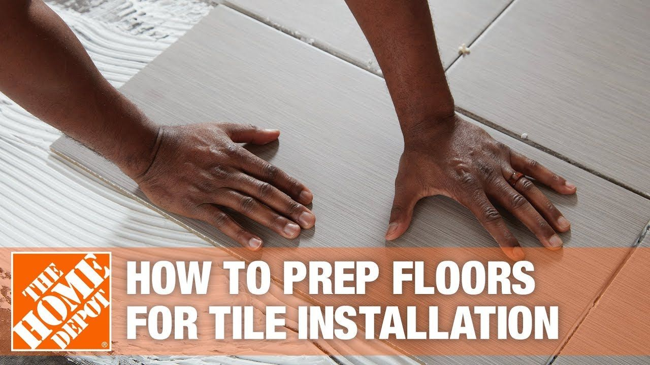 How To Prepare Your Floor for Installing Large Porcelain Tile | The Home Depot - YouTube