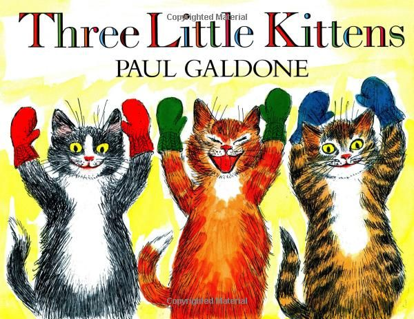 Three Little Kittens They Lost Their Mittens And They Began To Cry Oh Mother Dear We Sadly Fear Our Mittens W With Images Little Kittens Nursery Rhymes Three Little