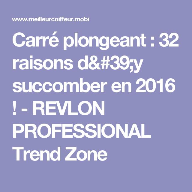 Carré plongeant : 32 raisons d'y succomber en 2016 ! - Trend Zone   Carré plongeant, Coiffure ...