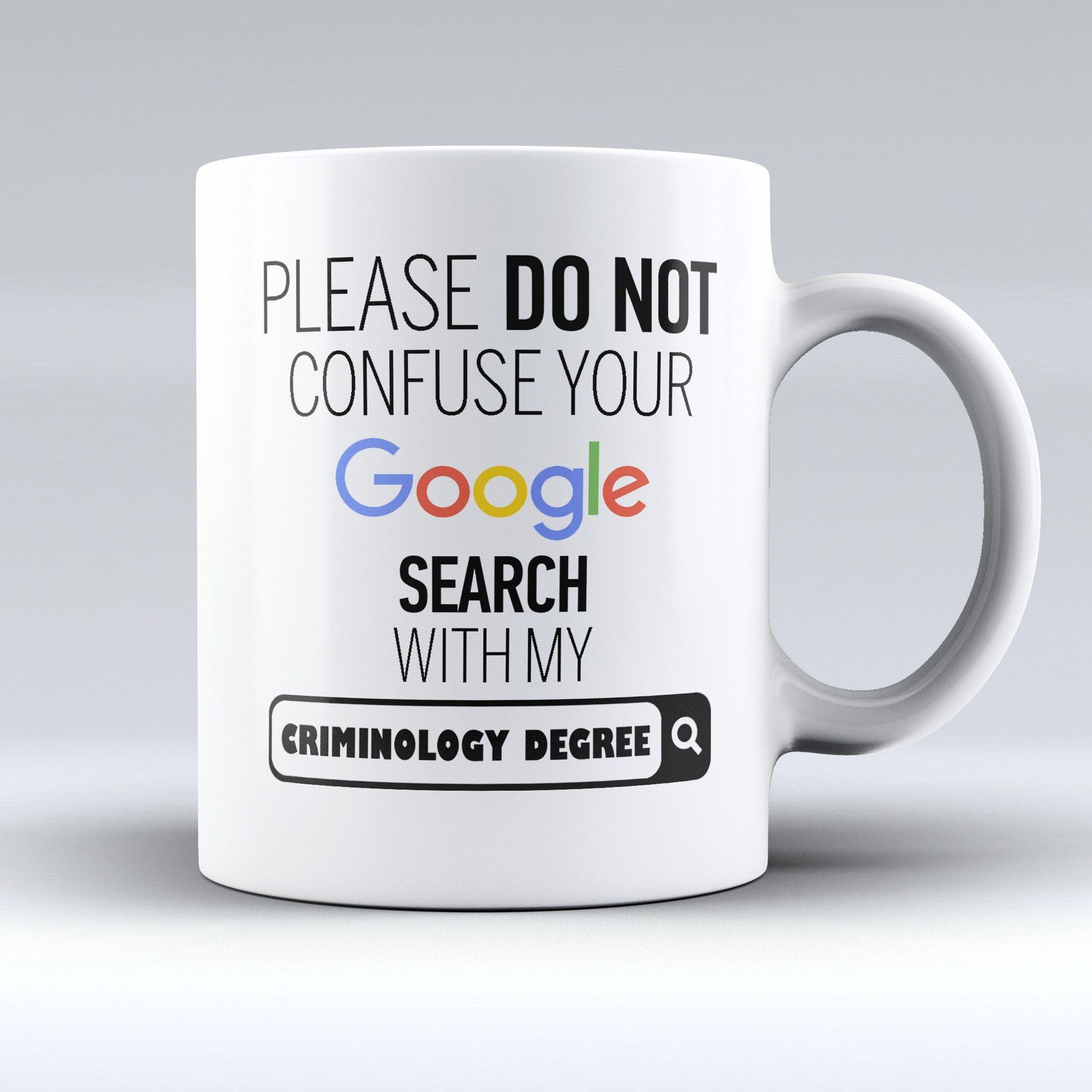 "Limited Edition ""My Criminology Degree"" 11oz Mug"