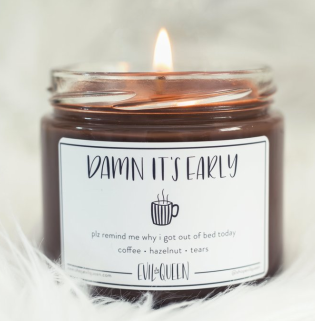 Damn, it's early. Coffee Scented Candle #scentedcandles