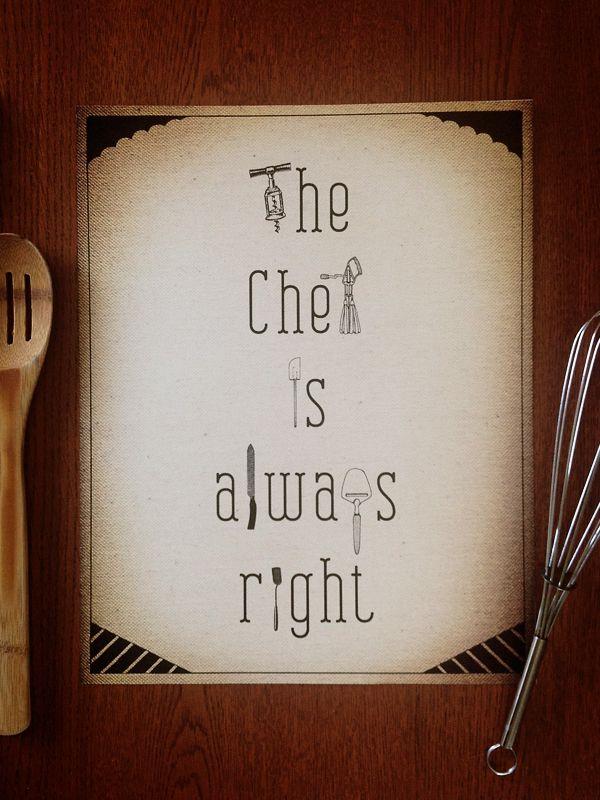 The Chef is Always Right Art Print, 11x14 | Earmark Social $ 25.00