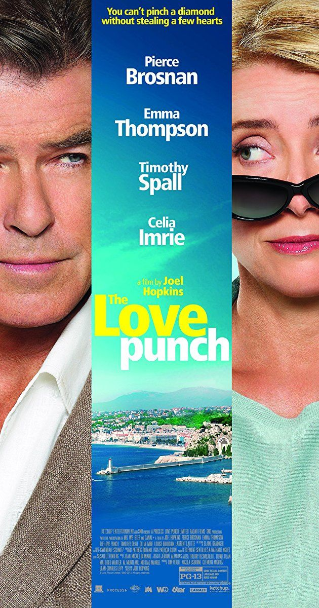 The Love Punch (2013) PG-13 | 1h 34min | Comedy | 23 May 2014 (USA)  The Love Punch Poster Trailer 1:59 | Trailer2 VIDEOS | 28 IMAGES A divorced couple scheme to recover the retirement money that was stolen from them.