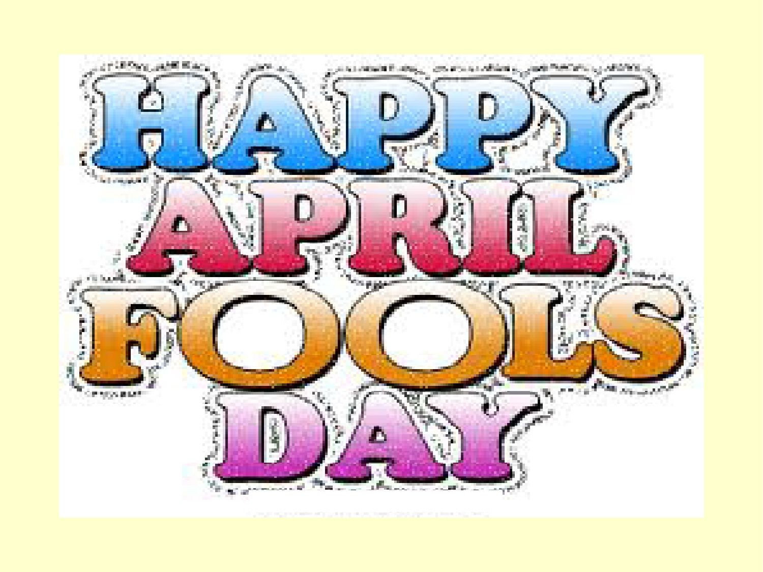 Pin By Sage Green On April Funny April Fools Pranks April Fools Joke April Fools Day Image