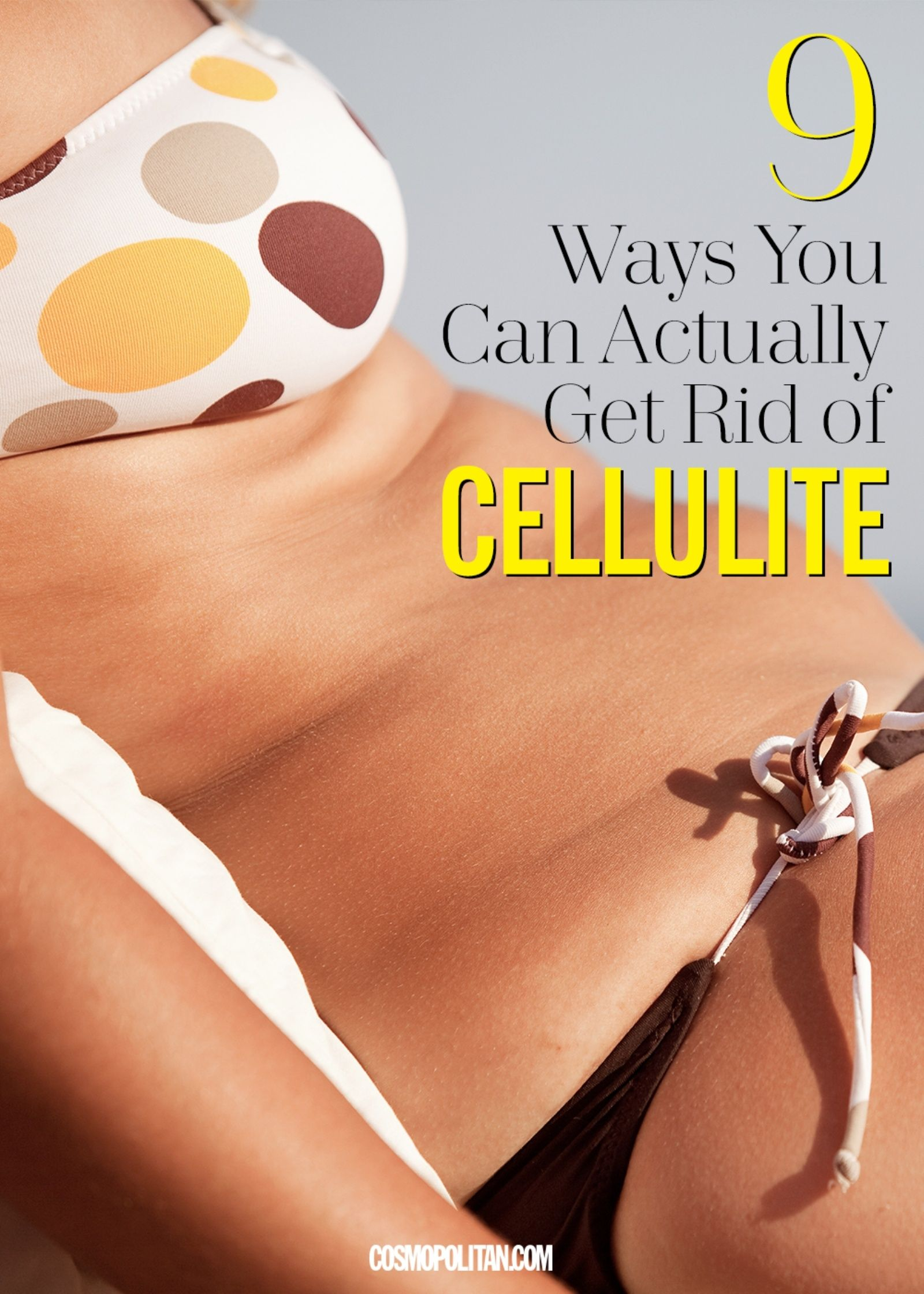 Ways You Can Actually Get Rid of Cellulite  Cosmopolitan